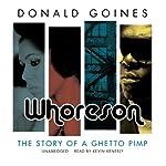Whoreson: The Story of a Ghetto Pimp | Donald Goines