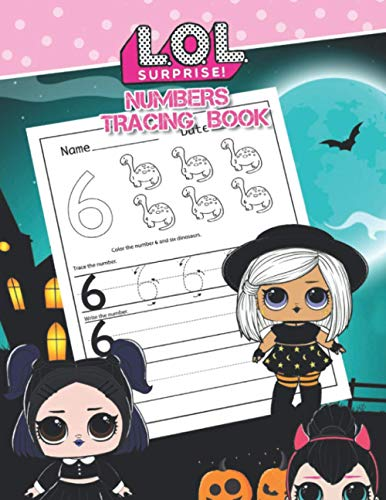 L.O.L Surprise Numbers Tracing Book: Practice for Kids with Pen Control, Numbers, and More! halloween Little Math…