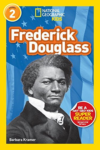 National Geographic Readers: Frederick Douglass (Level 2) (Readers Bios)