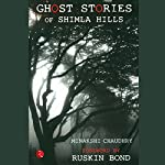 Ghost Stories of Shimla Hills | Minakshi Chaudhry