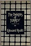 The Delights of Turkey, Edouard Roditi, 0811206696