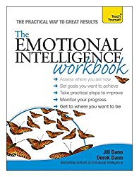 The Emotional Intelligence Workbook (Teach Yourself)