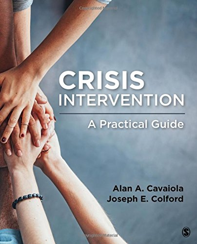 Crisis Intervention: A Practical Guide by SAGE Publications, Inc