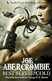 Front cover for the book Best Served Cold by Joe Abercrombie