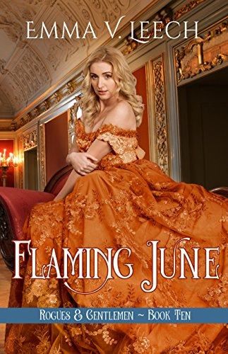 - Flaming June (Rogues and Gentlemen Book 10)