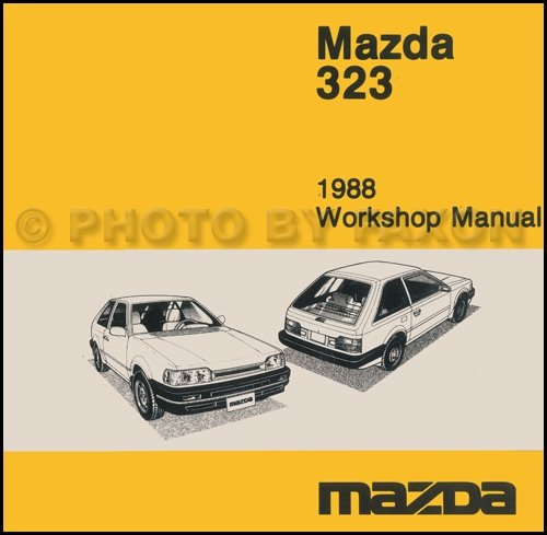 mazda 323 1988 workshop manual mazda mazda 323 workshop manual rh amazon com 1989 mazda 323 service manual Mazda Astina Lambo Door