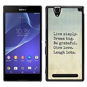 LECELL--Funda protectora / Cubierta / Piel For Sony Xperia T2 Ultra -- sueño vivo amor de la risa de motivación --