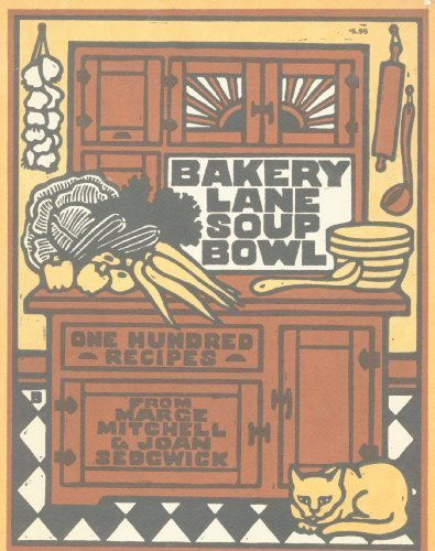 (Bakery Lane Soup Bowl: One Hundred Recipes)