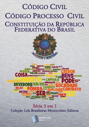 Código Civil Brasileiro, Código de Processo Civil, Constituição da República: Série 3 em 1 Montecristo Editora