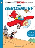 Smurfs #16: The Aerosmurf, The (The Smurfs Graphic Novels)