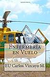 Enfermería en Vuelo, Carlos Vizcaya, 1482532891