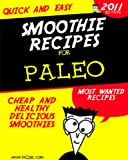 Quick and Easy Paleo Smoothie Recipes