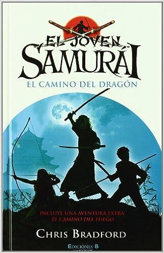 EL JOVEN SAMURAI. EL CAMINO DEL DRAGON: INCLUYE AVENTURA ...