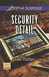 Security Detail: A Suspenseful Romance of Danger and Faith (Secret Service Agents)