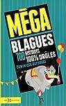 Méga blagues : 700 histoires 100% drôles par Duforest