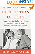 #7: Dereliction of Duty: Johnson, McNamara, the Joint Chiefs of Staff, and the Lies That Led to Vietnam