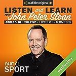 Listen and learn: Lesson 9 - Sport (1) | John Peter Sloan