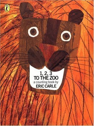 1, 2, 3, to the Zoo: A Counting Book (Picture Puffin) New Edition by Carle, Eric published by Puffin (1990)