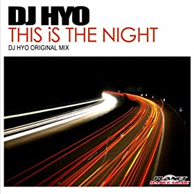 DJ Hyo-This Is The Night