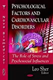 Psychological Factors and Cardiovascular Disorders, , 1604569239