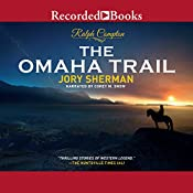 The Omaha Trail: Ralph Compton Novels, Book 25 | Ralph Compton, Jory Sherman