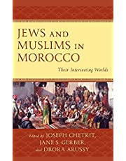 Jews and Muslims in Morocco: Their Intersecting Worlds