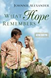 What Hope Remembers (Misty Willow)