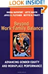 Beyond Work-Family Balance: Advancing...