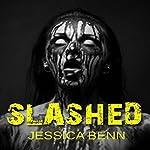 Slashed | Jessica Benn