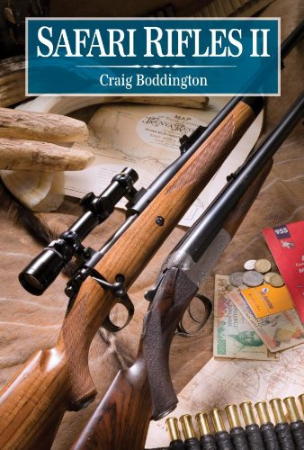 ubles, Magazine Rifles, and Cartridges for African Hunting ()