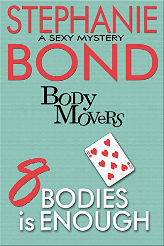 8 Bodies is Enough (Body Movers) by [Bond, Stephanie]