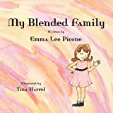 My Blended Family, Emma Lee Picone, 0982980396