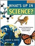 What's up in Science?, Robert G. Hoehn, 0787970034