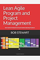 Lean Agile Program and Project Management: Open Systems Development Life Cycle Standard Operating Procedures (OpenSDLC.org SOP) Paperback