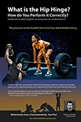 What is the Hip Hinge? How do You Perform it Correctly?: The precursor to Deadlifts, Bent-Over Rows and Kettlebell Swings (Kettlebell Training) Paperback
