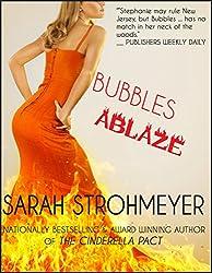 BUBBLES ABLAZE (BUBBLES YABLONSKY MYSTERIES Book 3)