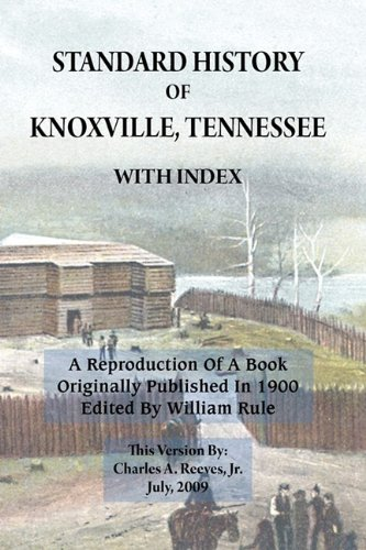 Download Standard History of Knoxville, Tennessee (with index) pdf epub
