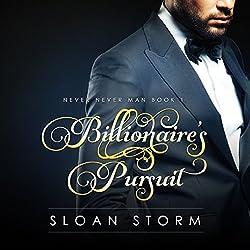 Billionaire's Pursuit: Never Never Man Book 1
