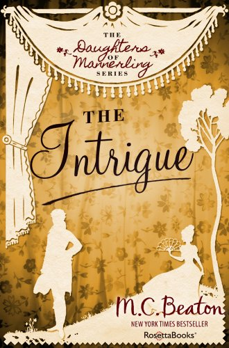 The Intrigue (The Daughters of Mannerling Series Book - Series Intrigue
