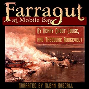 Farragut at Mobile Bay Audiobook