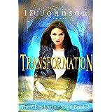 Transformation: The Clandestine Saga Book 1