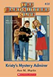 Kristy's Mystery Admirer (Baby-Sitters Club, 38) by Ann M. Martin front cover