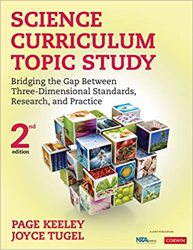 Science Curriculum Topic Study: Bridging the Gap Between Three-Dimensional Standards, Research, and Practice, 2nd Edition - Original PDF