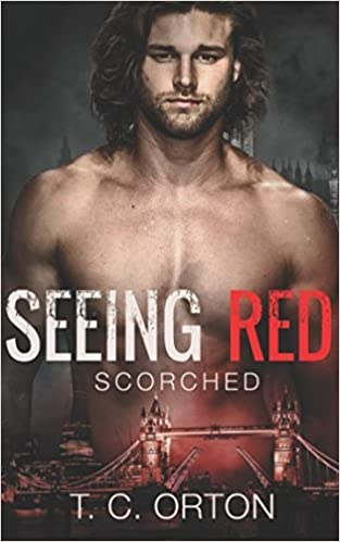Seeing Red: Scorched [1/18/2017] T.C. Orton