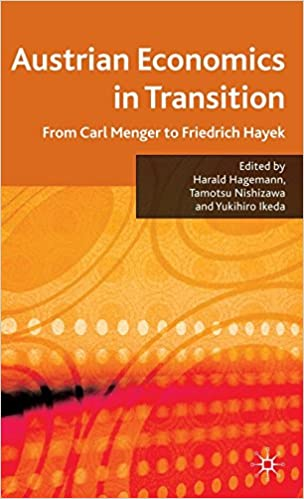 Austrian Economics in Transition: From Carl Menger to Friedrich Hayek