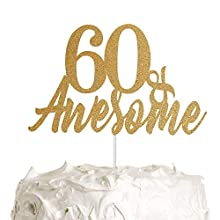 60 Awesome Cake Topper, 60th Birthday Cake Topper, 60th Anniversary Cake Topper, Happy Birthday/Anniversary Party Decoration with Premium Gold Glitter