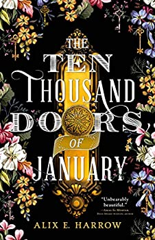 The Ten Thousand Doors of January by Alix E. Harrow science fiction and fantasy book and audiobook reviews