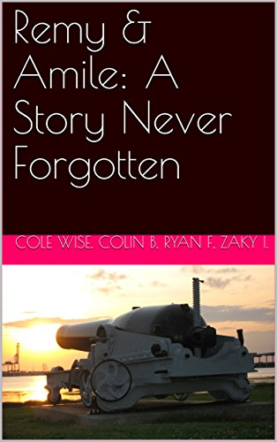 Remy & Amile: A Confabulation Never Forgotten (The Remeal Series Book 1)