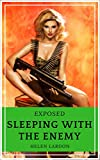 Exposed: Steamy Spy Novel (Sleeping with the Enemy Book 2)