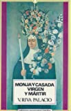img - for Monja Y Casada Virgen Y M rtir (1997 Spanish Paperback Edition of Books 1 & 2) book / textbook / text book